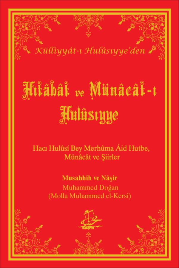 Hitâbât ve Münâcât-ı Hulûsiyye