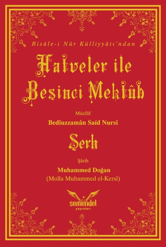 Hatveler ile Beşinci Mektûb'un Şerhi