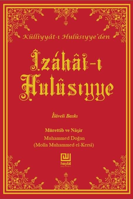 Îzáhât-ı Hulûsıyye (Hacı Hulûsí Bey Merhûmun Dersleri)
