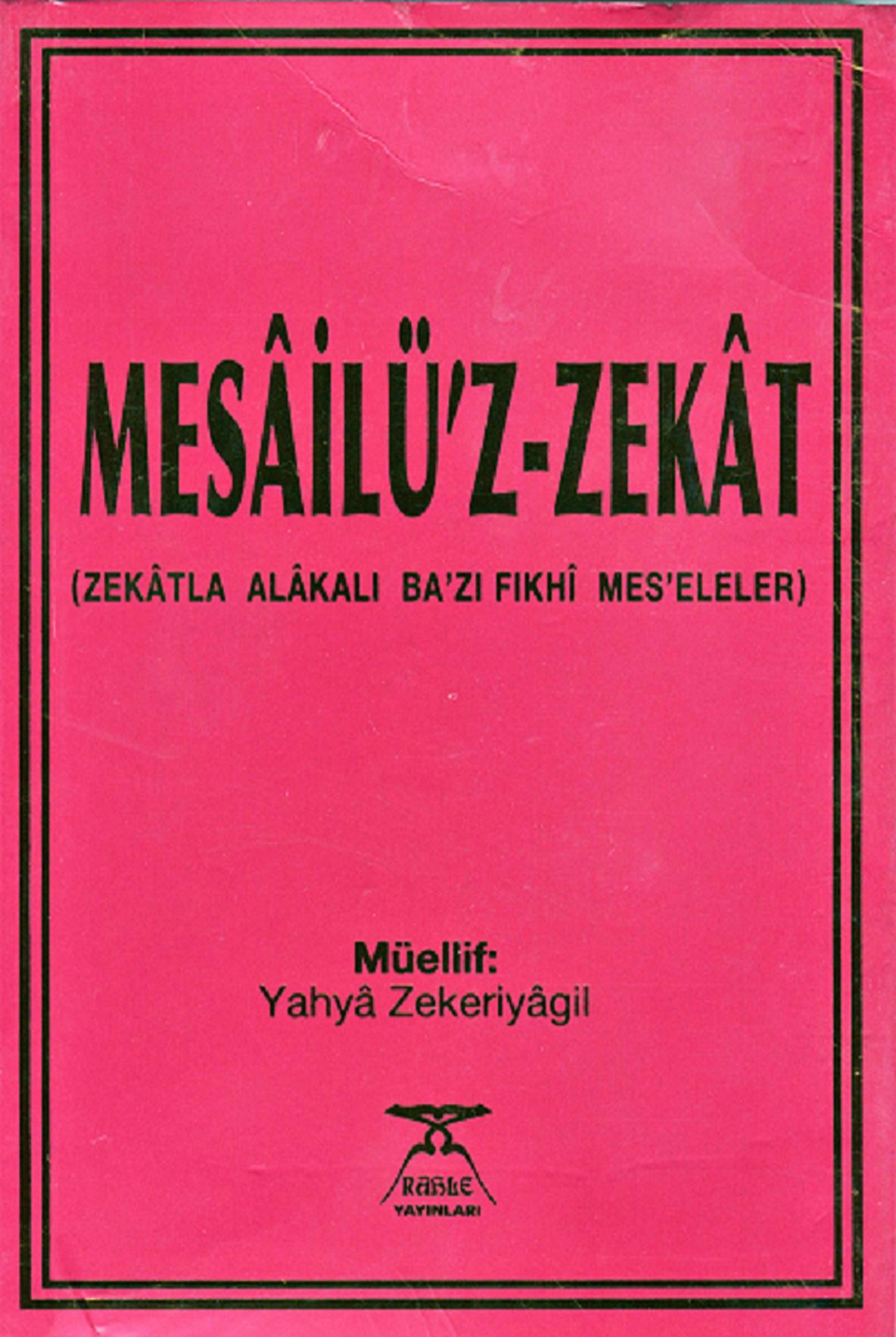 Mesâilü'z-Zekât (Zekâtla alâkalı fıkhî meseleler)
